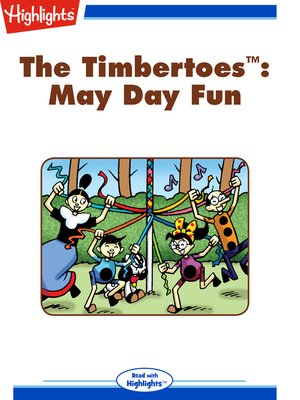 cover image of The Timbertoes: May Day Fun