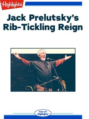 cover image of Jack Prelutsky's Rib-Tickling Reign