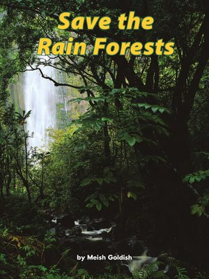 cover image of Save the Rain Forests