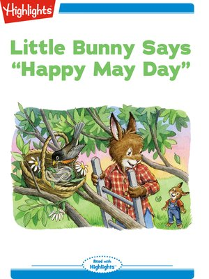 "cover image of Little Bunny Says ""Happy May Day"""