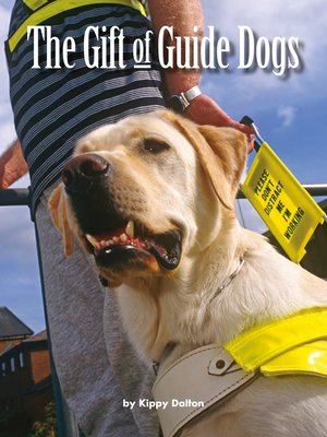 cover image of The Gift of Guide Dogs