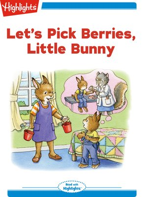 cover image of Let's Pick Berries Little Bunny