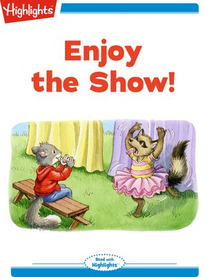 cover image of Enjoy the Show!