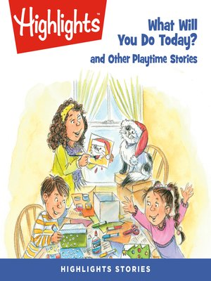 cover image of What Will You Do Today? and Other Playtime Stories