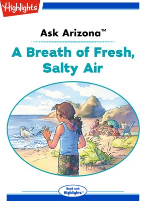 cover image of Ask Arizona: A Breath of Fresh, Salty Air