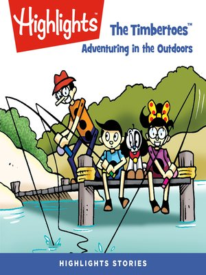 cover image of The Timbertoes: Adventuring in the Outdoors