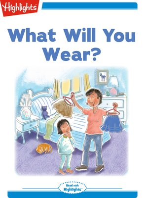 cover image of What Will You Wear?