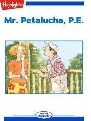 cover image of Mr. Petalucha P.E.