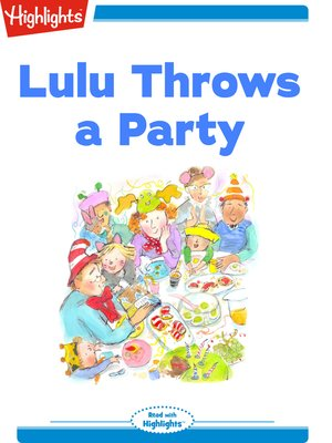 cover image of Lulu Throws a Party