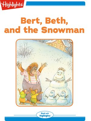 cover image of Bert Beth and the Snowman