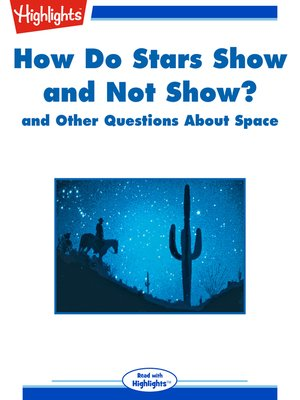 cover image of How Do Stars Show and Not Show? and Other Questions About Space