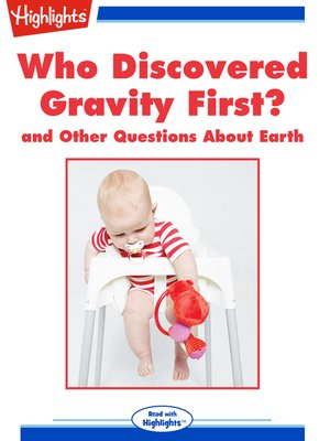 cover image of Who Discovered Gravity First? and Other Questions About Earth