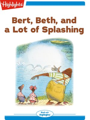 cover image of Bert Beth and a Lot of Splashing