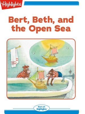 cover image of Bert Beth and the Open Sea