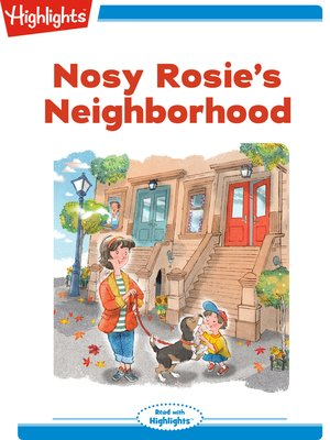 cover image of Nosy Rosie's Neighborhood