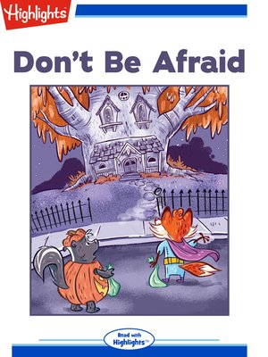 cover image of Don't Be Afraid
