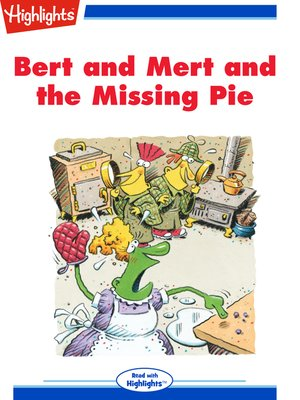 cover image of Bert and Mert and the Missing Pie