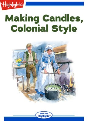 cover image of Making Candles, Colonial Style