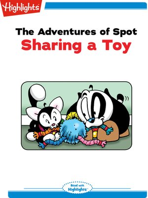 cover image of The Adventures of Spot: Sharing a Toy