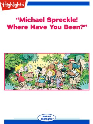 "cover image of ""Michael Spreckel! Where Have You Been?"""