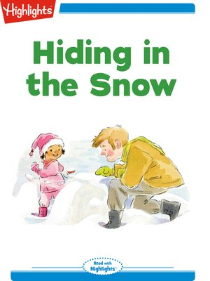 cover image of Hiding in the Snow