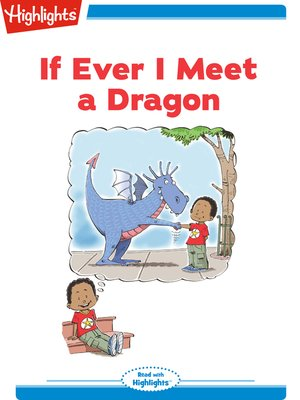 cover image of If Ever I Meet a Dragon