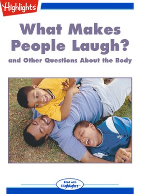 cover image of What Makes People Laugh? and Other Questions About the Body