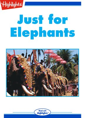 cover image of Just for Elephants