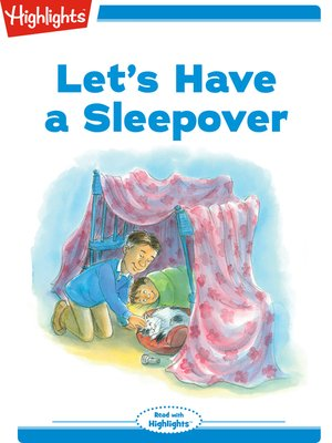cover image of Let's Have a Sleepover