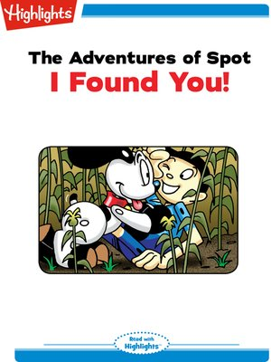 cover image of The Adventures of Spot: I Found You