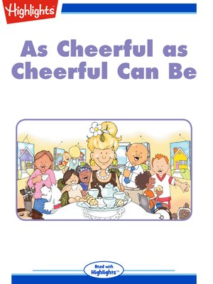 cover image of As Cheerful as Cheerful Can Be