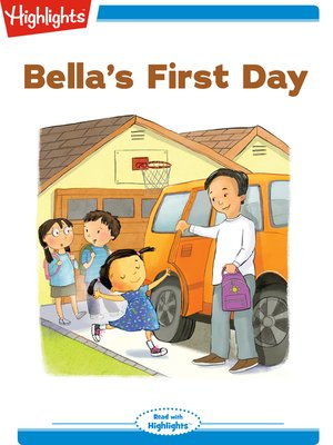 cover image of Bella's First Day