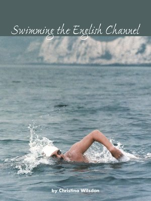 cover image of Swimming the English Channel