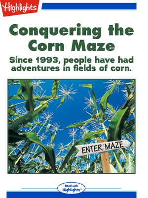 cover image of Conquering the Corn Maze