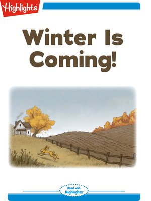cover image of Winter Is Coming!