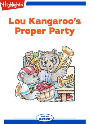 cover image of Lou Kangaroo's Proper Party