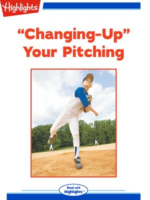 cover image of Changing-Up Your Pitching
