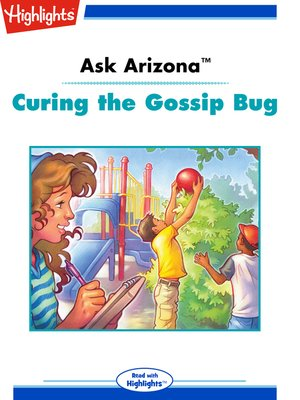 cover image of Ask Arizona: Curing the Gossip Bug