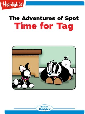 cover image of The Adventures of Spot: Time for Tag