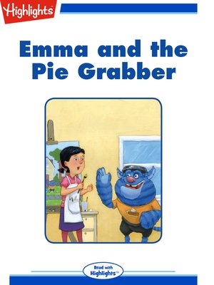 cover image of Emma and the Pie Grabber