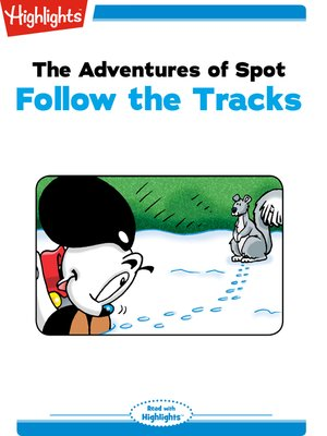 cover image of The Adventures of Spot: Follow the Tracks
