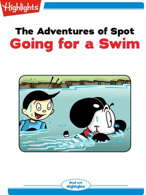 cover image of The Adventures of Spot: Going for a Swim