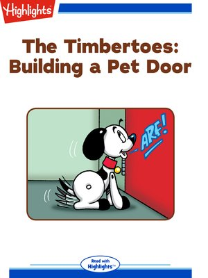 cover image of The Timbertoes: Building a Pet Door