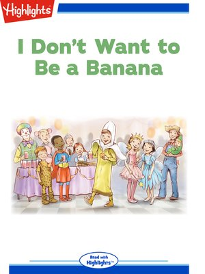 cover image of I Don't Want to Be a Banana