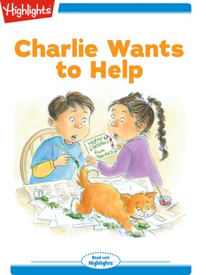 cover image of Charlie Wants to Help