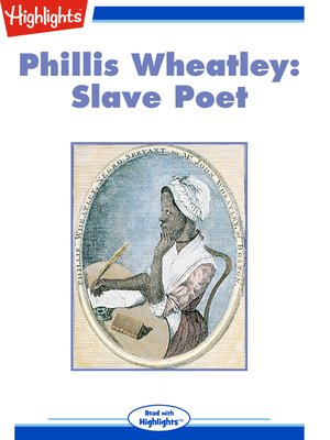 cover image of Phillis Wheatley: Slave Poet; An Hymn to the Evening