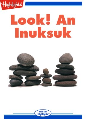 cover image of Look! An Inuksuk