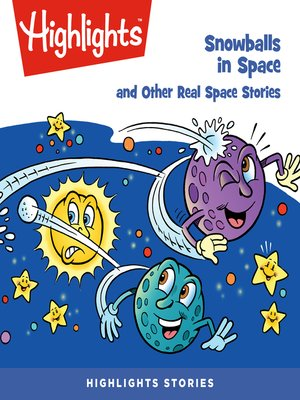 cover image of Snowballs in Space and Other Real Space Stories