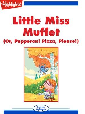 cover image of Little Miss Muffett
