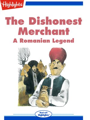 cover image of The Dishonest Merchant: A Romanian Legend